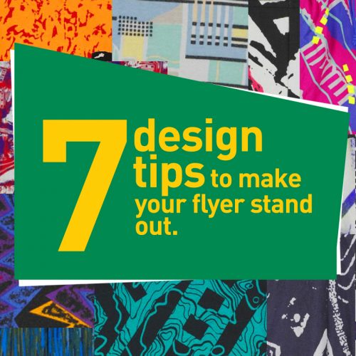 7 design tips to make your flyer stand out