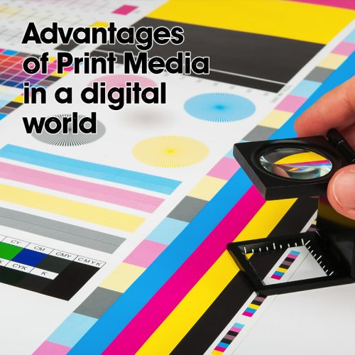 Advantages of Print Media in a digital world